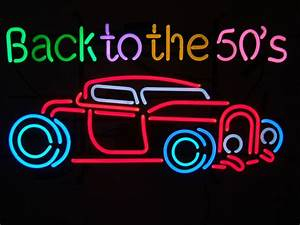 Back To The 50'S Car Retro Neon Sign – Lawton Imports