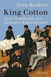 King Of Cotton : sven beckert king cotton buch rezension review ~ Nature-et-papiers.com Idées de Décoration