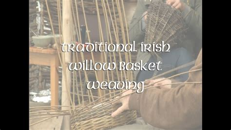 basket weaving courses willow baskets youtube