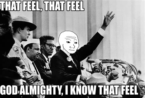 That Feel Meme - image 209678 i know that feel bro know your meme