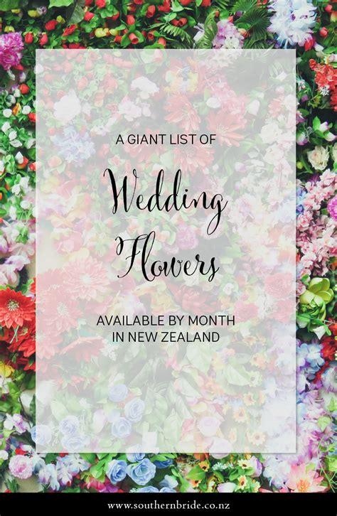 wedding flower seasons  month nz southern bride