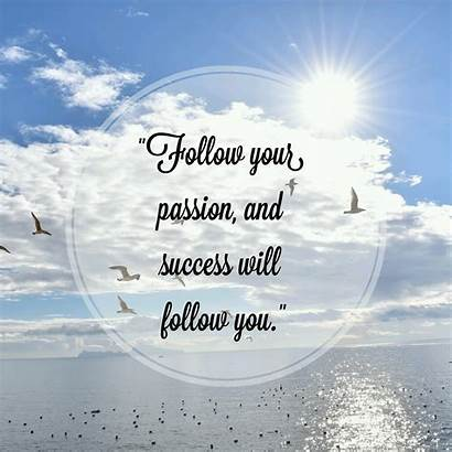 Passion Follow Success
