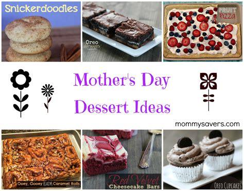day dessert ideas mother s day dessert ideas mommysavers