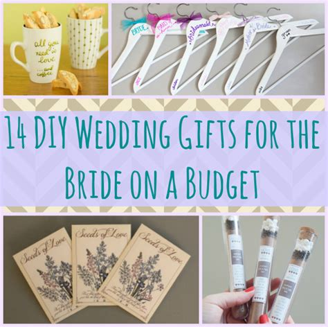 14 diy wedding gifts for the bride on a budget cheap