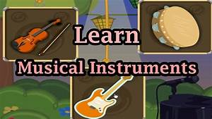 Learning The Sounds Instruments Part 1, Musical ...