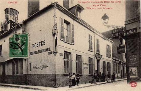 bureau de poste troyes troyes en chagne l 39 ancienne poste de troyes