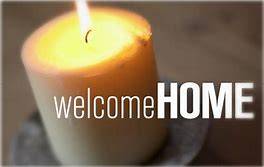 Image result for welcome home