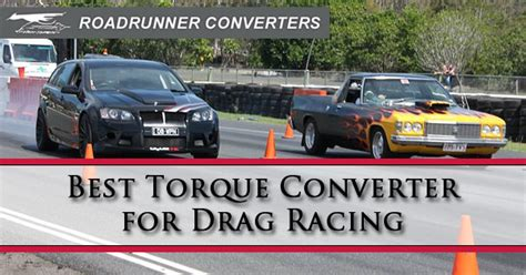 performance torque converters specializing in race best torque converter for drag racing road runner converters