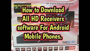 How to Download All HD receivers software For Android ...