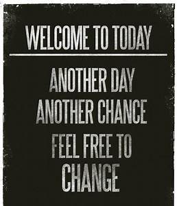 Welcome to today. Another day, another chance. Fee