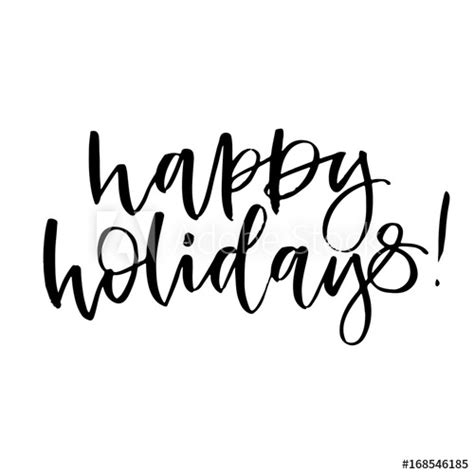 """""""Happy holidays Hand drawn calligraphy and brush pen"""