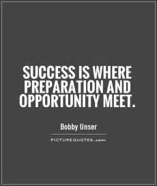 Preparation and Opportunity Quotes