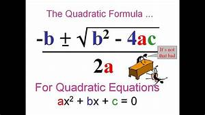 Simple Proof Of The Quadratic Formula