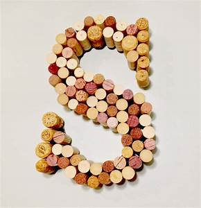 wine cork letter s a smith of all trades With how to make wine cork letters
