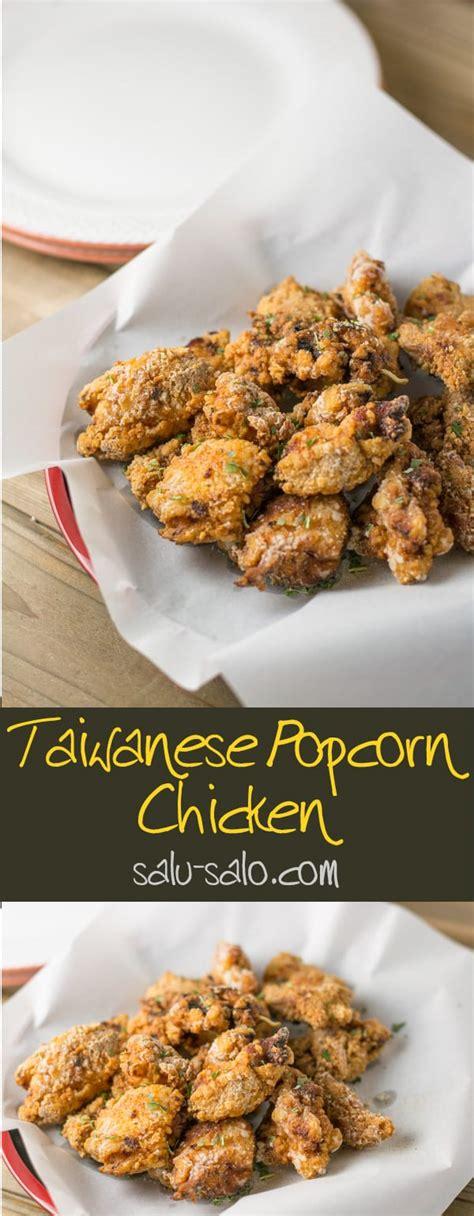 taiwanese popcorn chicken salu salo recipes