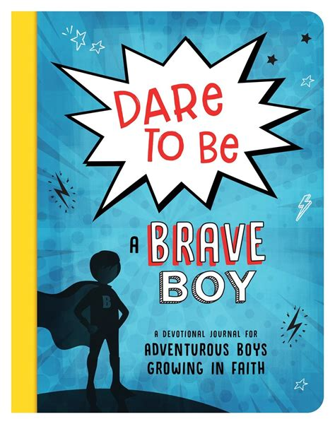 Dare to Be a Brave Boy by Josh Mosey | Free Delivery at Eden