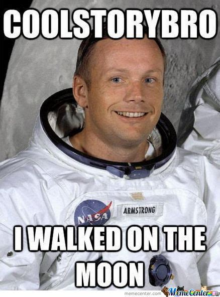 Neil Meme - neil armstrong memes best collection of funny neil armstrong pictures