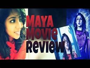 Maya Tamil Movie Review - YouTube