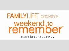 Tickets FamilyLife Weekend to Remember in Sacramento, CA