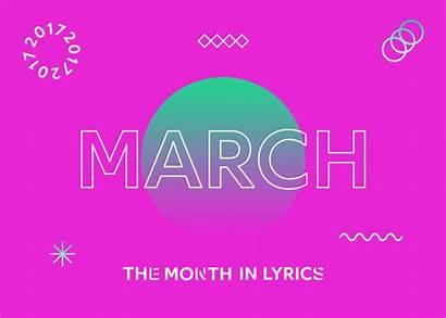 Month March Lyrics Presents Genius