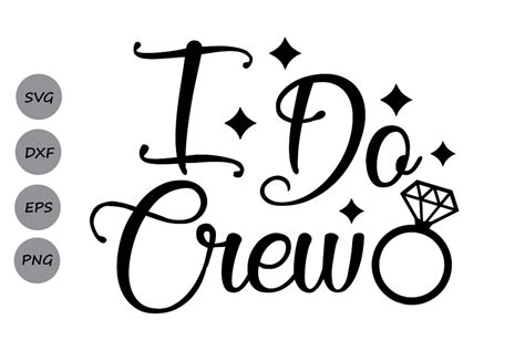 I Do Crew Svg Graphic By Cosmosfineart