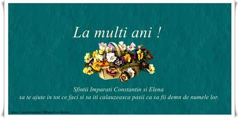 La multi ani tuturor celor care poarta aceste nume! Felicitari de Sfintii Constantin si Elena - La multi ani! - mesajeurarifelicitari.com
