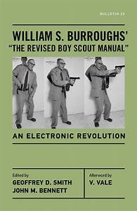 Review Of William S  Burroughs U0026 39  The Revised Boy Scout