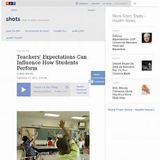 Teachers' Expectations Can Influence How Students Perform  Shots  Health Blog Pearltrees