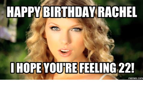 Rachel Memes - 25 best memes about happy birthday rachel meme happy birthday rachel memes