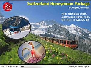 Switzerland honeymoon tour packages from delhi india for Honeymoon package to switzerland from delhi