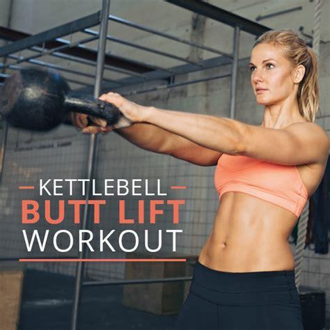 kettlebell butt workouts lift workout body exercises glutes exercise swings sculpting leg kettle kettlebells firm glute beginner ball round booty