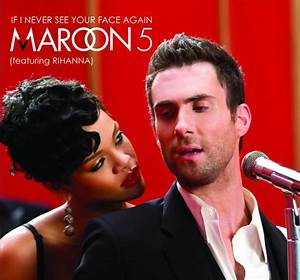 Maroon 5 If I Never See Your Face Again Lyrics Genius