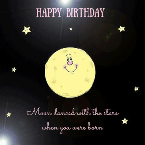 Happy Birthday Moon Danced With The Stars When You Were ...