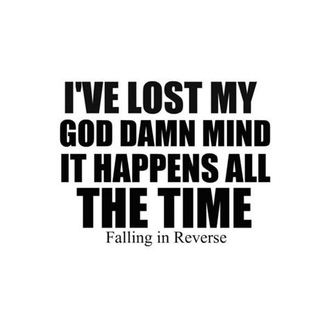 Falling In Reverse Song Quotes Quotesgram