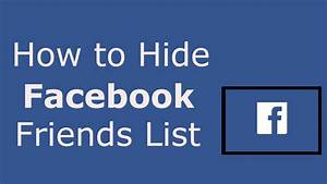 How to Hide Your Facebook Friends List – 2016 | How to ...