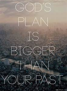 God's plan is bigger than your past #christovereverything ...