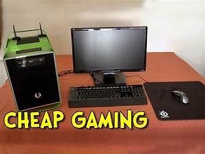 Gaming Pc Mieten : cheap gaming pc review steam box build youtube ~ Lizthompson.info Haus und Dekorationen