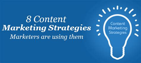 8 Keys For An Effective Content Marketing Strategy