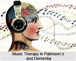Music Therapy in Pakinson`;s and Dementia