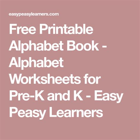 printable alphabet book alphabet worksheets  pre
