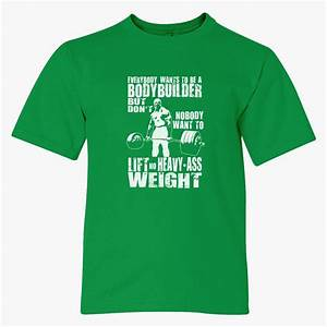 Everybody Wants To Be A Bodybuilder Ronnie Coleman Deadlift Youth T-shirt