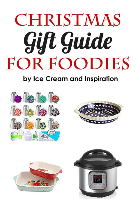 christmas gift guide for foodies ice cream and inspiration
