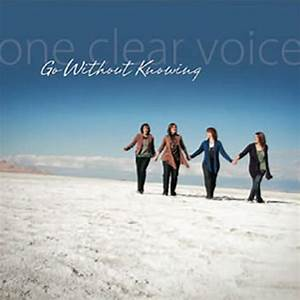 Go, Without, Knowing, By, One, Clear, Voice, In, Lds, Contemporary