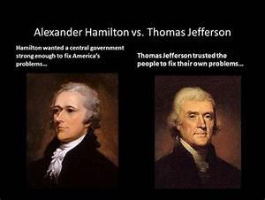 hamilton vs jefferson essay     differences between hamilton and jefferson essay    american history jefferson  vs