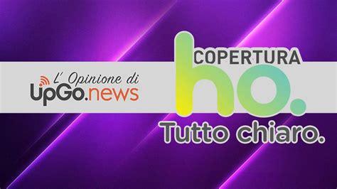 Copertura Rete Mobile by La Copertura Di Ho Mobile Opinioni E Recensione Upgo News