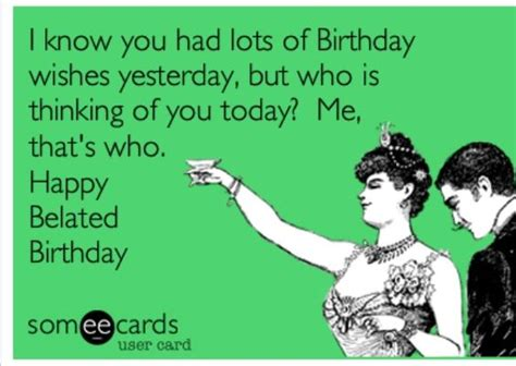 Funny Belated Birthday Memes Pictures to Pin on Pinterest   PinsDaddy