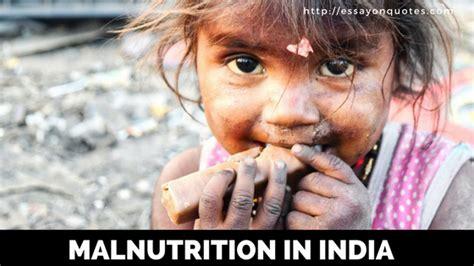 essay  malnutrition  india short essays  famous quotes