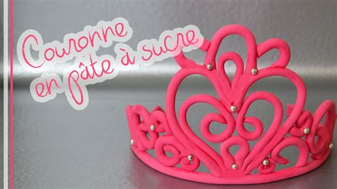comment faire une couronne en p 226 te 224 sucre fondant crown