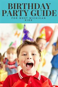 The West Michigan Birthday Party Venues You'll Want to ...