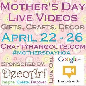 Mother's Day #CraftyHangouts Coming Up - Creative ...